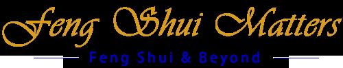 Feng Shui Matters